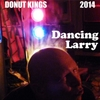 Donut Kings: Dancing Larry