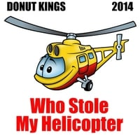 Donut Kings | Who Stole My Helicopter