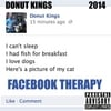 Donut Kings: Facebook Therapy