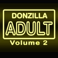 Donzilla | Adult, Vol. 2 (Live)