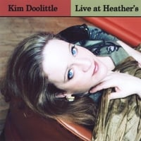 Kim Doolittle | Live At Heather's