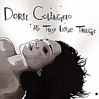Dorie Colangelo | All These Little Things