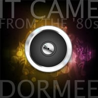 DORMEE | It Came from the '80s