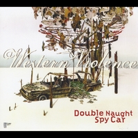 Double Naught Spy Car: Western Violence