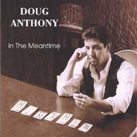 Doug Anthony | In The Meantime