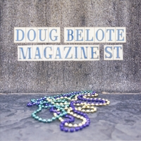 Doug Belote | Magazine St.