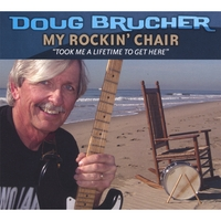 Doug Brucher | My Rockin' Chair