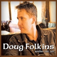 Doug Folkins | Another Last Call
