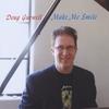 Doug Gurwell: Make Me Smile