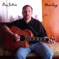 Doug Guthrie | Heart Songs