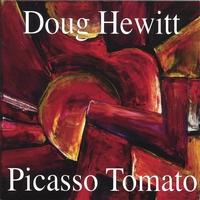 Doug Hewitt: Picasso Tomato