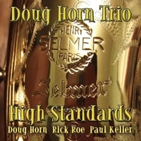 Doug Horn Trio | High Standards