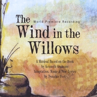 Douglas Post | The Wind in the Willows (World Premiere Recording)