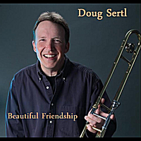 Doug Sertl | Beautiful Friendship
