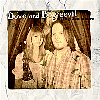 Dove and Boweevil | Getting Somewhere