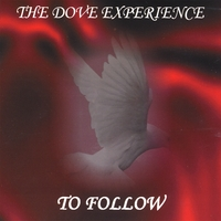 The Dove Experience | To Follow
