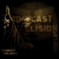 Downcast Collision | Rise Up