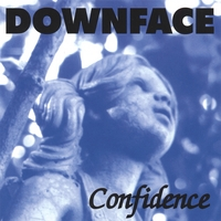 Downface | Confidence