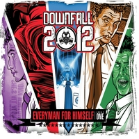 Downfall 2012 | Everyman for Himself Issue One