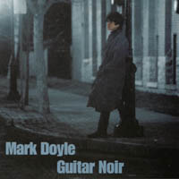 Mark Doyle | Guitar Noir