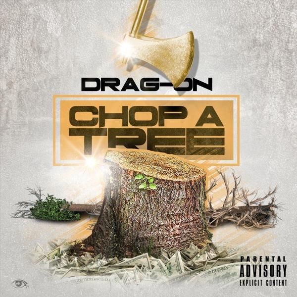 Drag-On | Choppa Tree | CD Baby Music Store