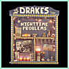 The Drakes: Nighttime Problems