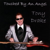 Tony Drake: Touched By An Angel
