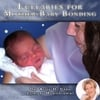 Dr. Alice H. Cash: Lullabies for Mother-Baby Bonding