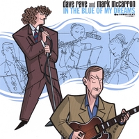 Dave Rave & Mark McCarron | In The Blue Of My Dreams