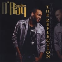 D'Ray Sonshine | The Reflection