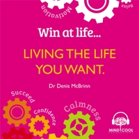 Dr Denis McBrinn | Living the Life You Want