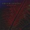 Dream Jungle: Red Night