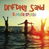 Drifting Sand | Summer Splash