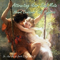 Dr. Jane Ma'ati Smith C.Hyp. Msc.D. | Attracting Your Soul Mate (Heart Centered Self Hypnosis)