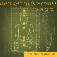 Dr. Joe Dispenza | Blessing of the Energy Centers