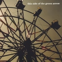 Daniel Rogers | This Side of the Green Arrow