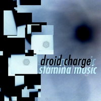 Droid Charge | Stamina Music