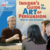 Dr. Rick Kirschner | Insider's Guide to the Art of Persuasion