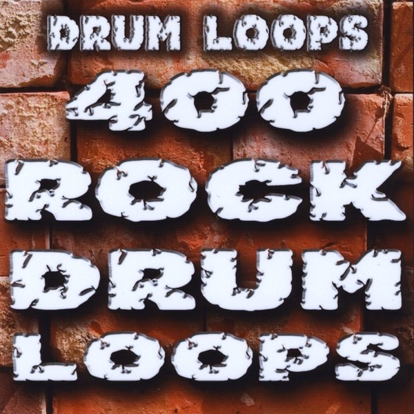 Drum Loops | 400 Huge Rock Drum Loops | CD Baby Music Store