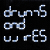 DRUMS AND WIRES: Drums and Wires