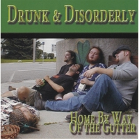 Drunk & Disorderly | Home by Way of the Gutter
