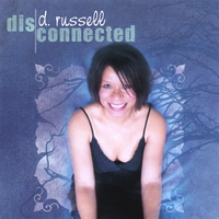 d. russell | disconnected