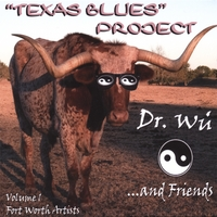 "DR. W�: ""Texas Blues"" Project"