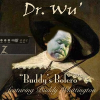 Dr. Wu' and Friends | Buddy's Bolero
