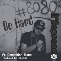 D' Saprano & Demolition Mann | Go Hard