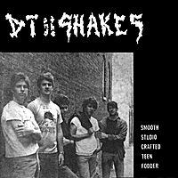 DT & the Shakes   Smooth Studio Crafted Teen Fodder   CD