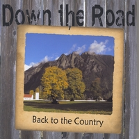 Down the Road | Back to the Country