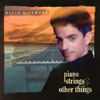 DAVID TURNER: Piano Strings and Other Things