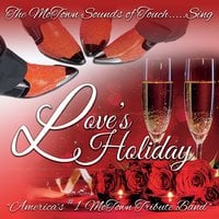 The Motown Sounds of Touch | Love's Holiday