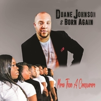 Duane Johnson | More Than a Conqueror